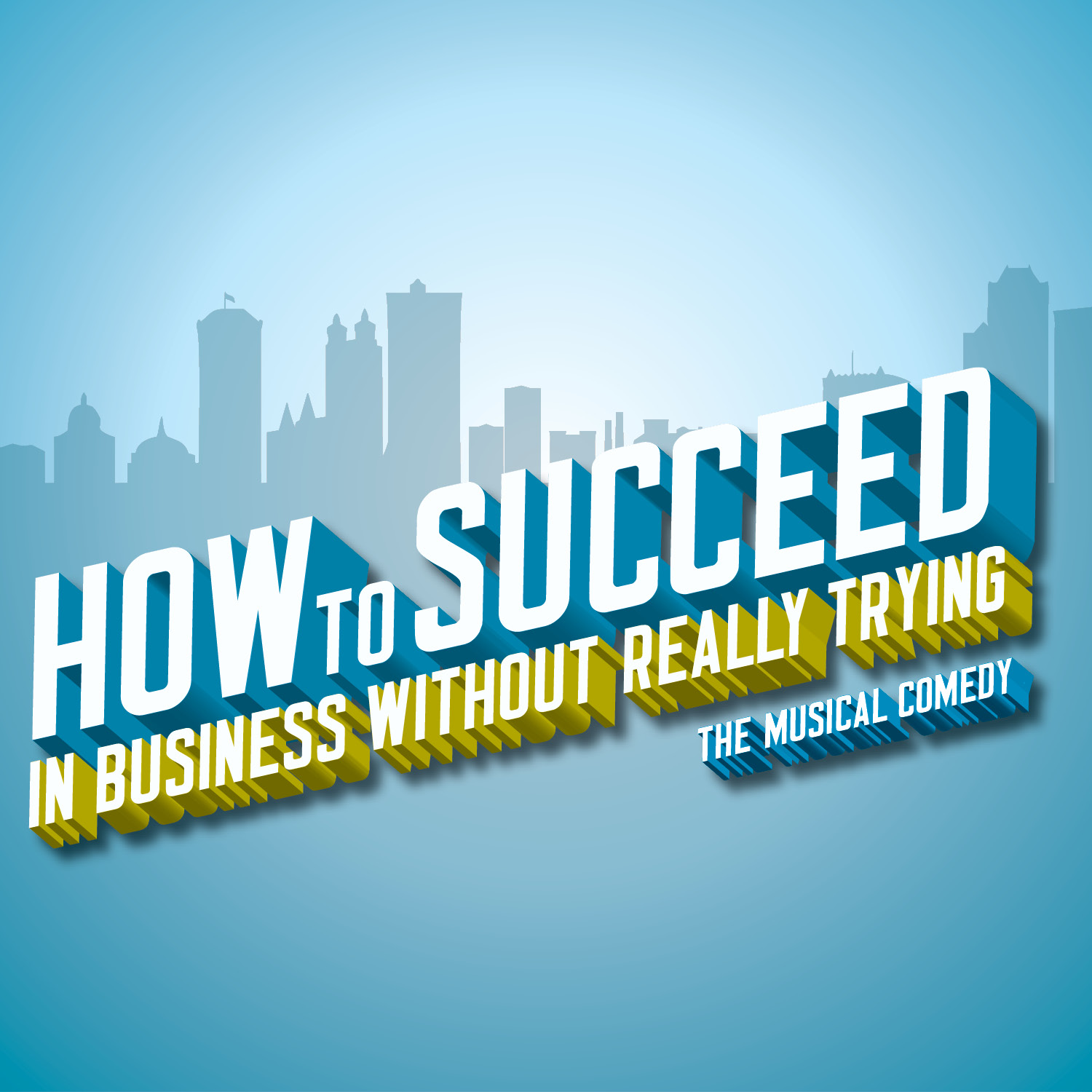 How to succeed in business 54
