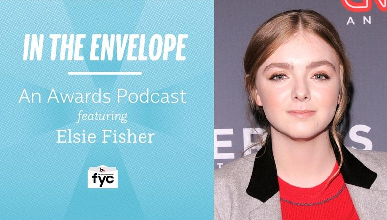 In The Envelope Podcast Elsie Fisher S Step By Step Guide To Being