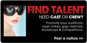 Find Talent - Cast and Crew - Post a Casting Notice