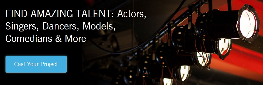 Find Amazing Talent - Cast Your Project Today