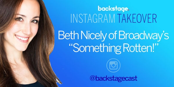 'Something Rotten!' Star Beth Johnson Nicely Takes Us Backstage!
