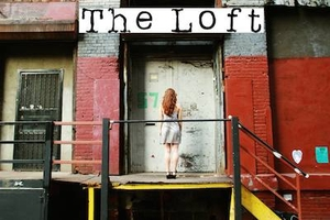 Now Casting 'The Loft' and Upcoming Auditions