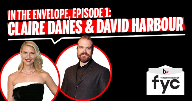 'In the Envelope' Podcast Episode 1: Claire Danes and David Harbour