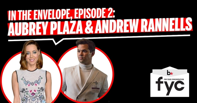 'In the Envelope' Podcast Episode 2: Andrew Rannells and Aubrey Plaza