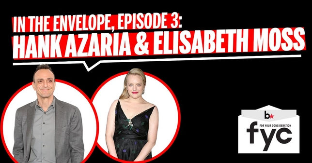'In the Envelope' Podcast Episode 3: Elisabeth Moss and Hank Azaria