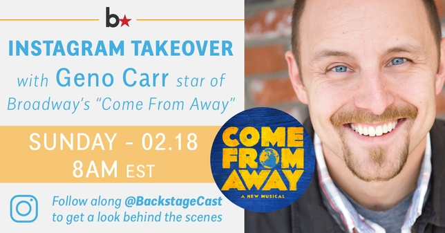 'Come From Away' Star Geno Carr Takes Over Our Instagram + Talks Keeping it Fresh 1 Year Into a Broadway Run