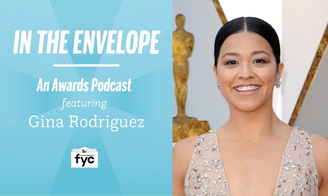 'In the Envelope' Podcast: Gina Rodriguez Talks Patience, Perseverance, Latina Representation
