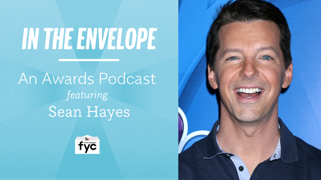 'In the Envelope' Podcast: Sean Hayes on 'Will & Grace' & What He Wishes Actors Knew