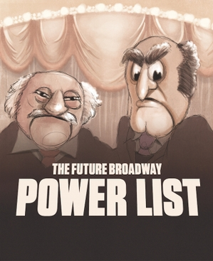 The 1st Annual Future Broadway Power List