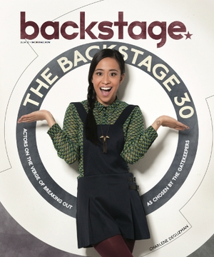 Backstage's Second Annual Backstage 30 Issue is This Week!