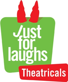 Just for Laughs Gets Theatrical