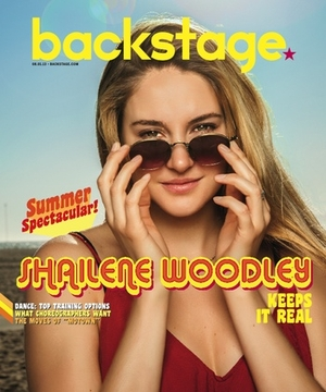 Shailene Woodley On the Cover of Backstage This Week!