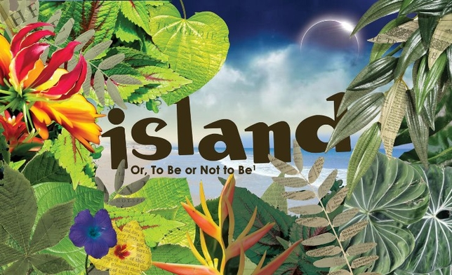 'Island; Or, To Be or Not To Be' Entertains as Artfully Imaginative Plagiarism of the Bard